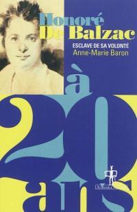 Honoré de Balzac à 20 ans