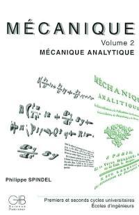 Mécanique. Volume 2, Mécanique analytique