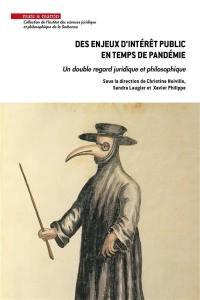 Des enjeux d'intérêt public en temps de pandémie : un double regard juridique et philosophique