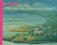 Dis moi des chansons d'Haïti