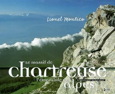 Le massif de Chartreuse