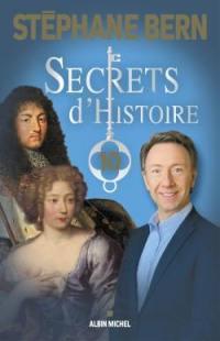 Secrets d'histoire. Volume 10,