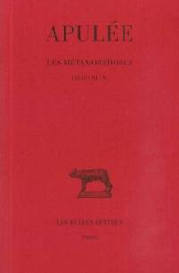 Les métamorphoses. Volume III, Livres VII-XI