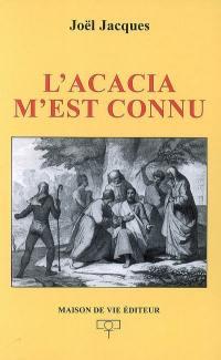L'acacia m'est connu
