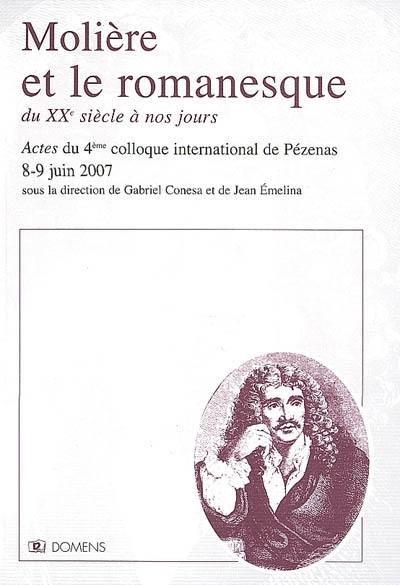 Molière et le romanesque du XXe siècle à nos jours