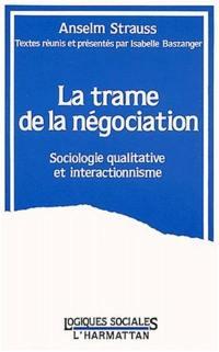 La Trame de la négociation