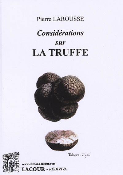 Considérations sur la truffe
