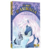 Les mondes d'Animalia. Volume 5, Les licornes et le monde minuscule