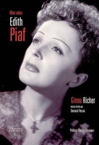 Mon amie Edith Piaf