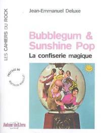 Bubblegum & sunshine pop