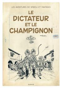 Les Aventures de Spirou et Fantasio. Volume 7, Le dictateur et le champignon