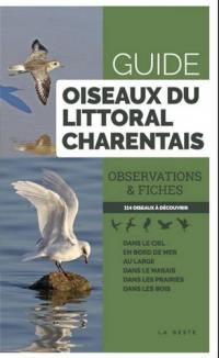 Oiseaux du littoral charentais : observations & fiches : 114 oiseaux à découvrir