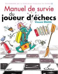 Manuel de survie du joueur d'échecs