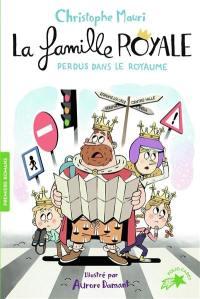 La famille royale. Volume 8, Perdus dans le royaume