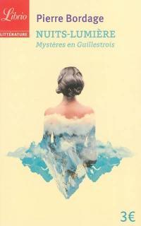 Nuits-lumière : mystères en Guillestrois