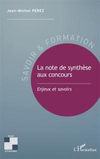La note de synthèse aux concours