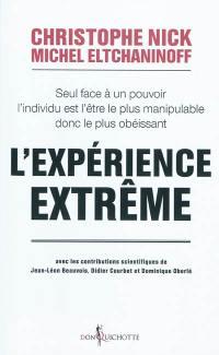 L'expérience extrême