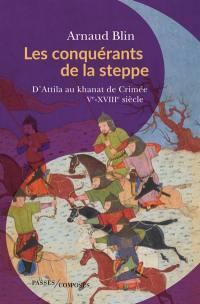 Les conquérants de la steppe