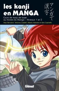 Les kanji en manga. Volume 1, Cours de kanji de base au travers du manga