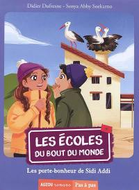 Les écoles du bout du monde. Volume 8, Les porte-bonheur de Sidi Addi