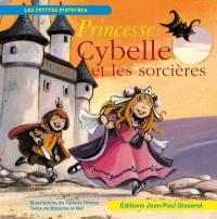 Princesse Cybelle et les sorcières
