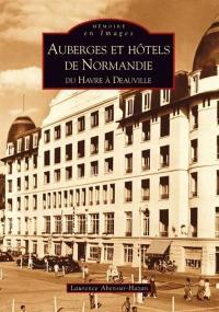 Auberges et hôtels de Normandie