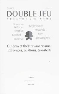 Double jeu. n° 11, Cinéma et théâtre américains