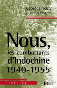 Nous, les combattants d'Indochine