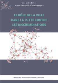 Le rôle de la ville dans la lutte contre les discriminations