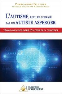 L'autisme, revu et corrigé par un autiste Asperger