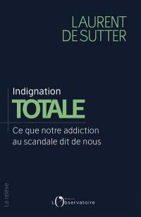 Indignation totale