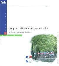 Les plantations d'arbres en ville