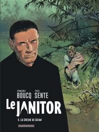 Le janitor. Volume 5, La crèche de Satan