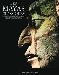 Les Mayas classiques