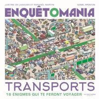Enquêtomania, Transports