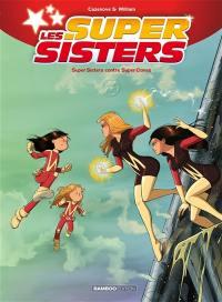 Super sisters contre super clones. Volume 2,