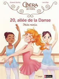 20, allée de la danse. Volume 4, Petite rebelle
