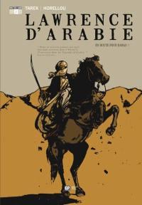 Lawrence d'Arabie. Volume 2, En route pour Damas !