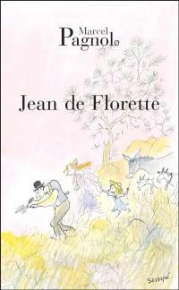 L'eau des collines. Volume 1, Jean de Florette