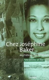 Chez Joséphine Baker au château des Milandes