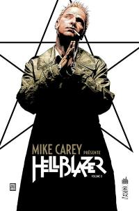 Mike Carey présente Hellblazer. Volume 2,
