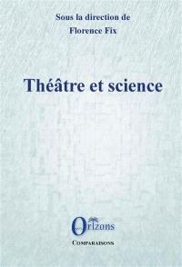 Théâtre et science