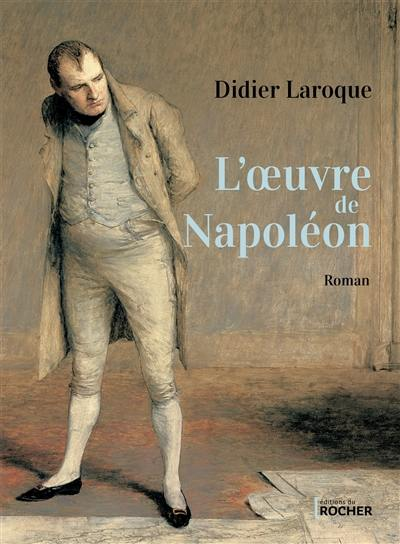 L'oeuvre de Napoléon