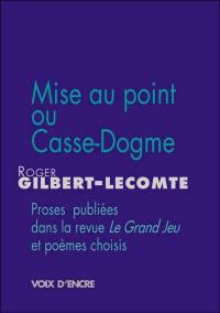 Mise au point ou Casse-dogme