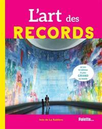 L'art des records