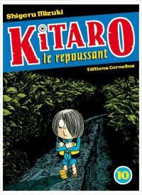 Kitaro le repoussant. Volume 10,