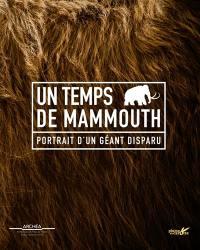 Un temps de mammouth