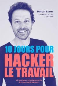 10 jours pour hacker le travail