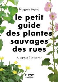 Le petit guide des plantes sauvages des rues