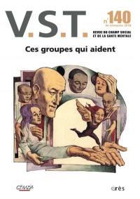 VST. n° 140, Ces groupes qui aident